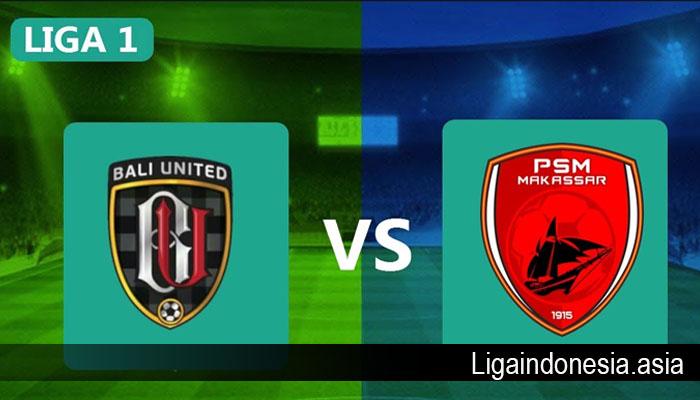 Prediksi Bali United vs PSM Makassar 1 Agustus 2019