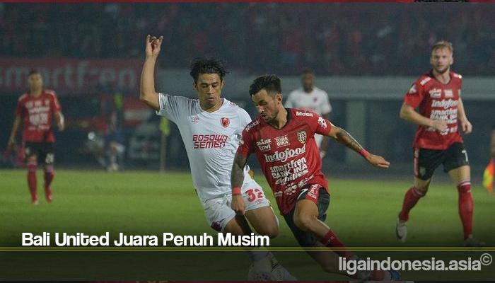 Bali United Juara Penuh Musim