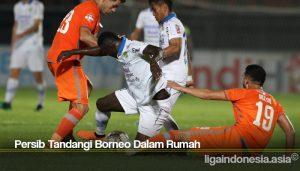 Persib Tandangi Borneo Dalam Rumah