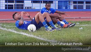 Esteban Dan Gian Zola Masih Dipertahankan Persib
