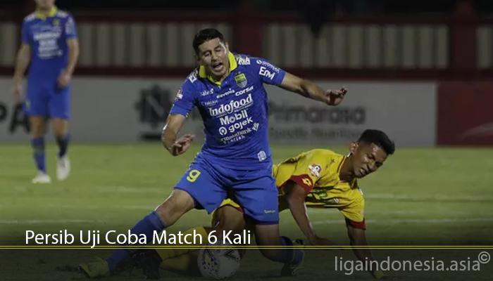 Persib Uji Coba Match 6 Kali
