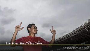 Evan Dimas Back To The Game