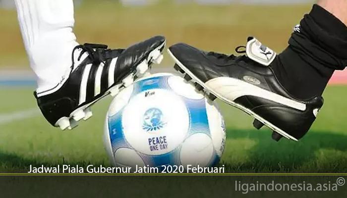Jadwal Piala Gubernur Jatim 2020 Februari