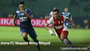 Arema FC Waspadai Benny Wahyudi