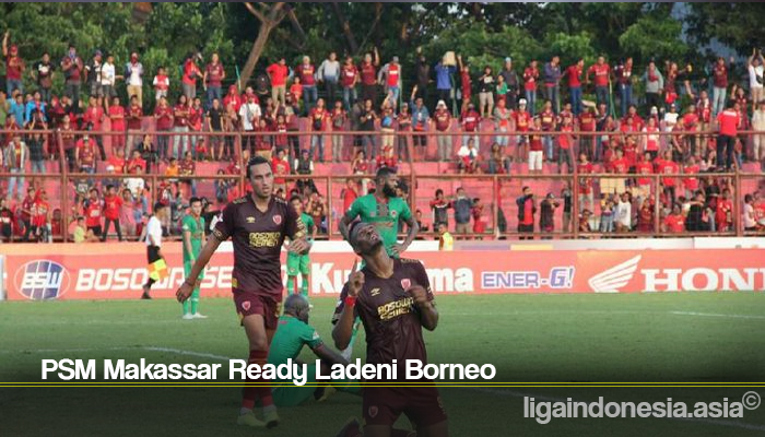 PSM Makassar Ready Ladeni Borneo