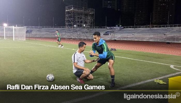 Rafli Dan Firza Absen Sea Games