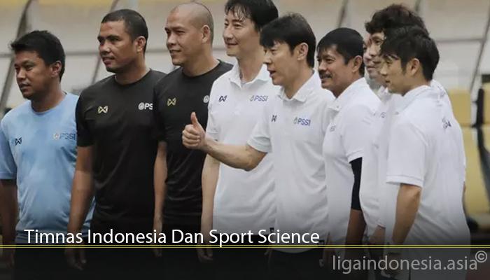 Timnas Indonesia Dan Sport Science
